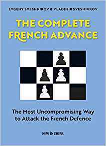 Jewgeni Elinowitsch Sweschnikow, Vladimir Sveshnikov  : The Complete French Advance