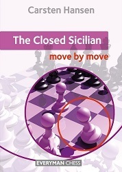 Carsten Hansen  : The Closed Sicilian - move by move