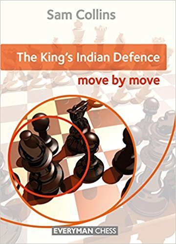 Sam Collins The King´s Indian Defence: Move by Move