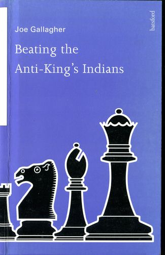 Gallagher Beating the Anti Kings Indian