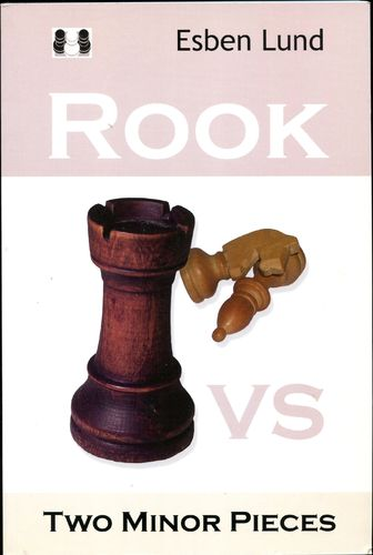 Lund Rook vs Two Minor Pieces
