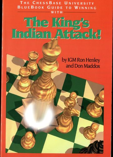 Henley / Maddox The Kings Indian Attack