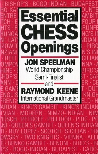Speelman / Keene Essential Chess Opening